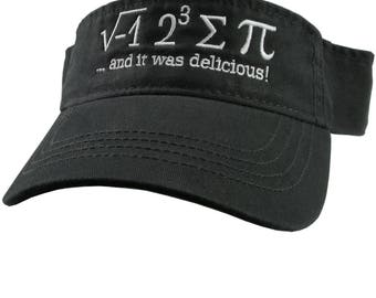 I Ate Some Pi And It Was Delicious Humorous Math Pun White Embroidery on an Adjustable Black Unisex Visor