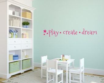Playroom Wall Decal Play Create Dream Vinyl Decal Vinyl Sticker Wall Art 115