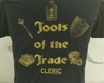 Tools of the Trade - Cleric - RPG - Tabletop Gamer Hand Printed Tee