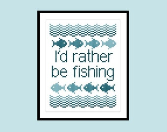 Cross Stitch Pattern Rather Be Fishing Original Cross Stitch PDF Pattern Instant Download