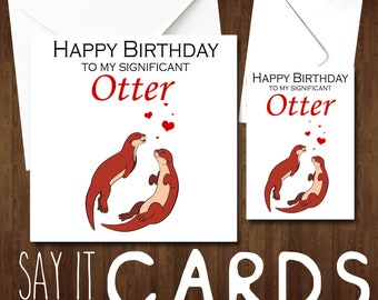 Significant Otter Card Happy Birthday Couple Husband Wife Girlfriend Boyfriend Hor Him For Her Fiance Love Romance Cute Adult Alternative