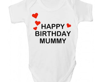 Happy Birthday Mummy Baby Grow
