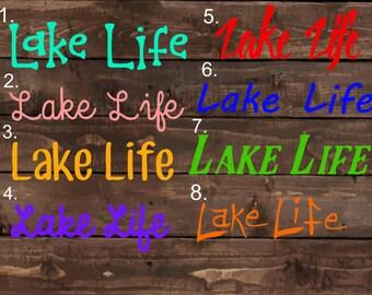 LAKE LIFE DECAL