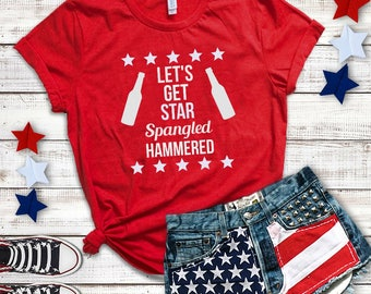 UNISEX Let's Get Star Spangled Hammered Graphic Tee, Fourth of July Tees, 4th of July Shirt, Funny T-Shirt, Drinking Shirt, Mom Shirt, Gift