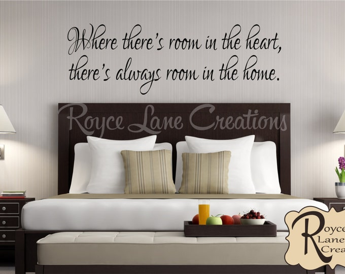 Where There's Room in the Heart There's Room in the Home Guest Room Wall Decal