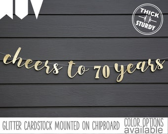 Cheers to 70 Years, 70th birthday banner, Happy Birthday banner, Gold Glitter party decorations, custom birthday banner, cursive banner