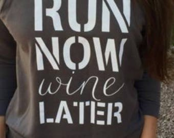 Run now wine later 3/4 sleeve