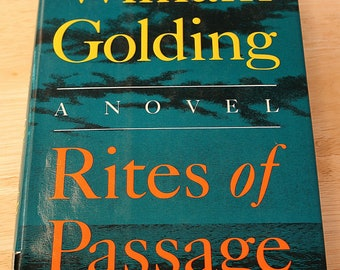 Rites Of Passage by William Golding (1911-1993)--Copyright 1980--Farrar, Straus and Firoux 1980--First Printing--Shipping Included