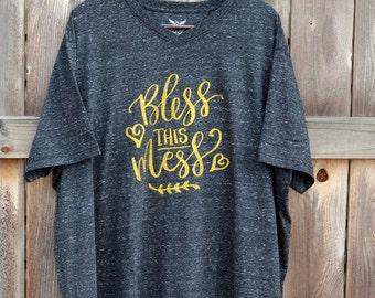 Bless this Mess Shirt