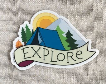 Explore Vinyl Sticker / Camping Sticker / Illustrated Bumper Sticker / Water Bottle Sticker / Fun Laptop Sticker / Cute Waterproof Sticker