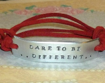 Dare to be Different Hand Stamped Aluminum and Faux Suede ID Bracelet - Dare to be Different Bracelet - Inspirational Quote Bracelet