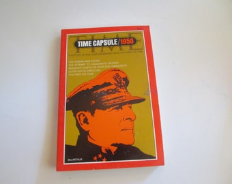 Time Capsule Paperback '' 1967  Time Life  ///  1950  - MacArthur