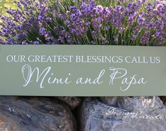 Personalize Wood Sign - Our greatest blessings call us... - Custom Wood Sign, names for Grandpa and Grandma, Grandparents gift, Mothers Day