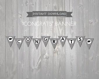 """INSTANT DOWNLOAD """"Congrats"""" Graduation Banner - Grey and Black Chevron Banner - Congrats Grad - Printable Graduation Decorations"""