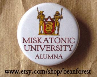 Miskatonic University Alumna (HP Lovecraft, Cthulhu) - pinback button badge