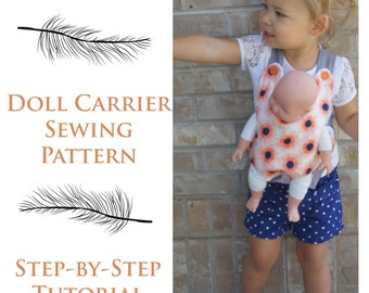 Baby Doll Carrier Sewing Pattern, Doll Carrier Sewing Tutorial, Sewing Pattern, Instant Download
