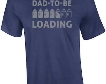 Dad To Be Loading - Expectant Father Shirt