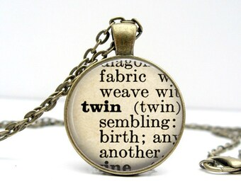 Twin Sister Pendant - Dictionary Typography Siblings Twin Definition Word Necklace