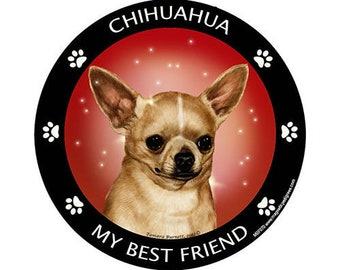 Chihuahua My Best Friend Dog Magnet