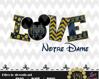 LOVE Notre Dame Disney svg,png,dxf,cricut,silhouette,jersey,shirt,proud,birthday,invitation,sports,cut,girl,new,decal,mickey,svg