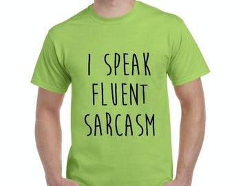 Free Shipping! Blue Tees I Speak Fluent Sarcasm Men's T-Shirt Tee