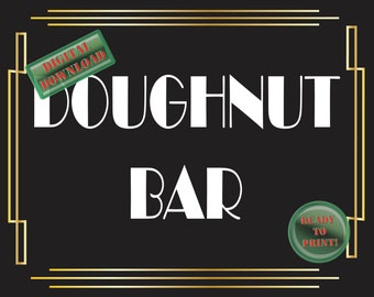 Doughnut Bar Sign Art Deco Food Table Sign Roaring 20s Gatsby Themed Black White Gold Party New Year Wedding Reception Decor Food Bar Sign