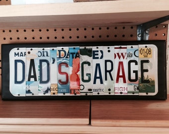 DAD'S GARAGE Custom Recycled LICENSE Plate Art Sign