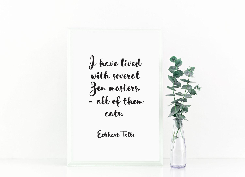Quotes Zen Eckhart Tolle Zen Quote Eckhart Tolle Printable Zen Master