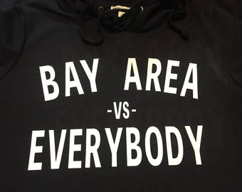 Custom hoodies: Bay Area vs everybody