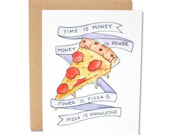 Pizza Is Knowledge - Parks & Recreation Inspired Card