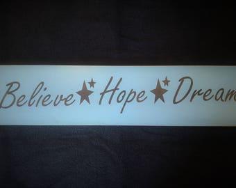 Believe hope dream wooden sign