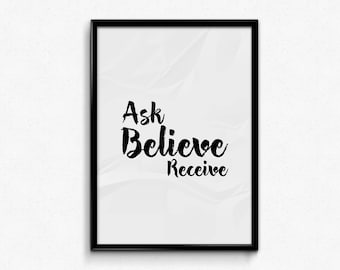 Ready to print - Ask Believe Receive - Law of attraction - typography - office decor - instant download - printable - home decor