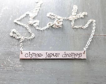 Chase Your Dreams Bar Necklace. Inspirational Hand Stamped Layering Bar Necklace. Personalized Bar in Rose Gold, Gold, or Silver. Dream Big