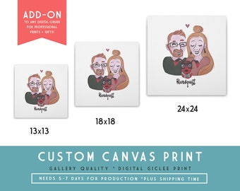 Custom Canvas Giclee Print | ADD-ON to any Digital Art Order