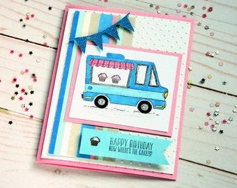 Girlfriend Bday Card She Birthday Bakery Truck BFF Card Bday Cards For Women Funny Birthday Cards Handmade Stampin Up Card