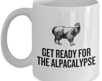 Funny Alpaca Coffee Mug - Alpaca Lover Gift - Alpaca Farm Present - Get Ready For The Alpacalypse