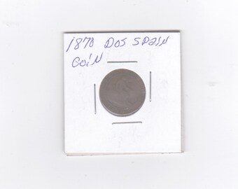1870 Dos spain copper coin