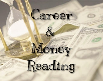 Career & Money PSYCHIC READING - Intuitive Tarot or Oracle card reading