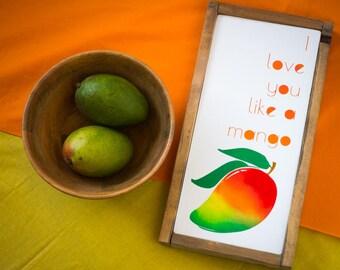 Mango Wall Art - Hawaiian Fruit - Mango Painting - I love you like a mango song - Anniversary Gift