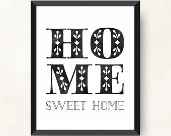 Home Sweet Home Print, Wall Art Print, Home Sweet Home Wall Art, Typography Art, Black, Printable Wall Art, Printable Art, PDF Download