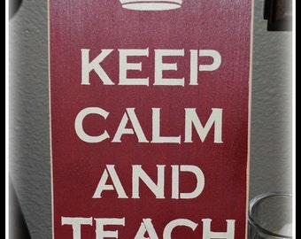 Wood Sign - Keep Calm And Teach On