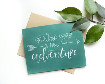 Adventure Birthday Card. Hand lettered . Another year a new adventure . modern calligraphy . 4.25 x 5.5 . handlettering . adventure card