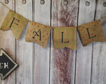 FALL LEAVES ~ Burlap Banner/Garland ~ Thanksgiving Fall Autumn Holiday Decoration