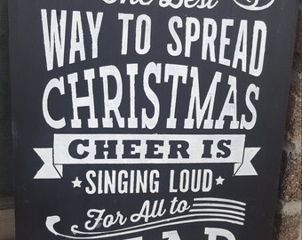 Christmas Cheer, The best way to spread Christmas Cheer, Christmas quote sign, Christmas chalkboard sign, Elf quote sign, Christmas quote,