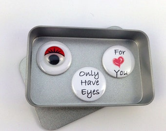 Anniversary, Valentines, Birthday, Wedding I Only Have Eyes For You Magnet Gift Set, Cute Gift, Keepsake, Handmade, Say It With Magnets