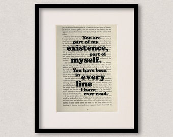 """Great Expectations quote print - Engagement gift - Wedding gift - Gift for bride - Groom gift - """"You are part of my existence..."""""""