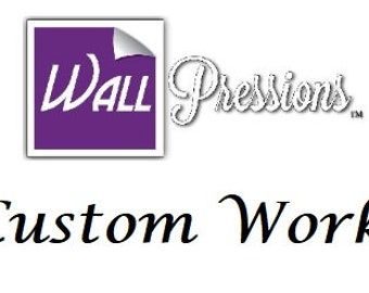 WallPressions Custom Work