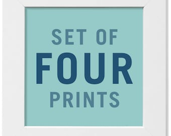 NEW! Set of Any Four (4) Prints