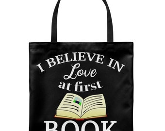 I Believe In Love At First Book Custom Tote Bags,  Personalized bag, Accessory Bag, Shopping Bag, Craft Tote, Reusable Grocery Bag, Book Bag