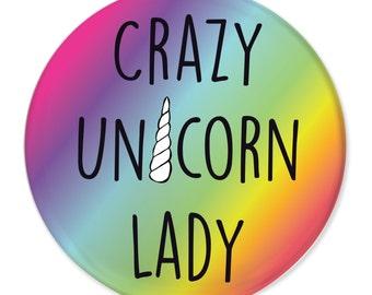 Crazy Unicorn Lady Badge